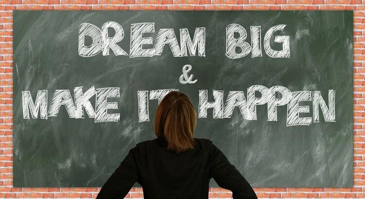 chalkboard with dream big