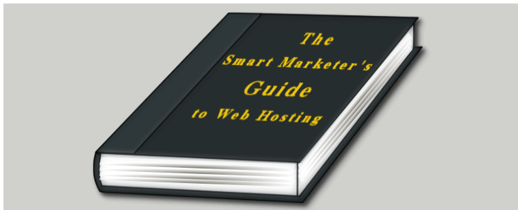 Smart Marketer's Guide to Web Hosting