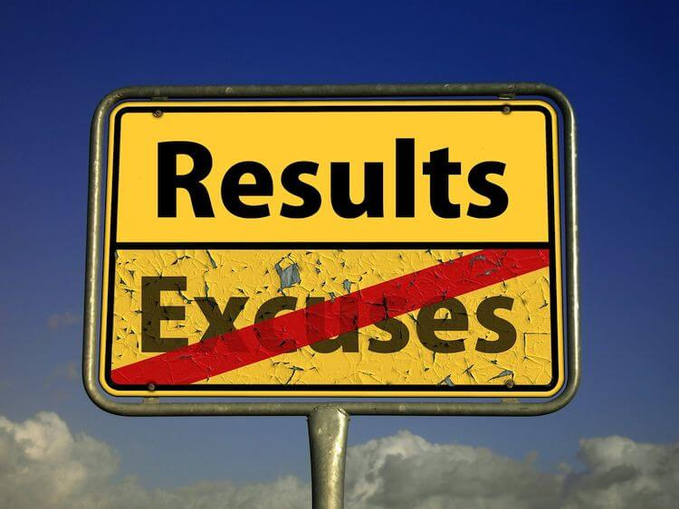 sign saying results not excuses