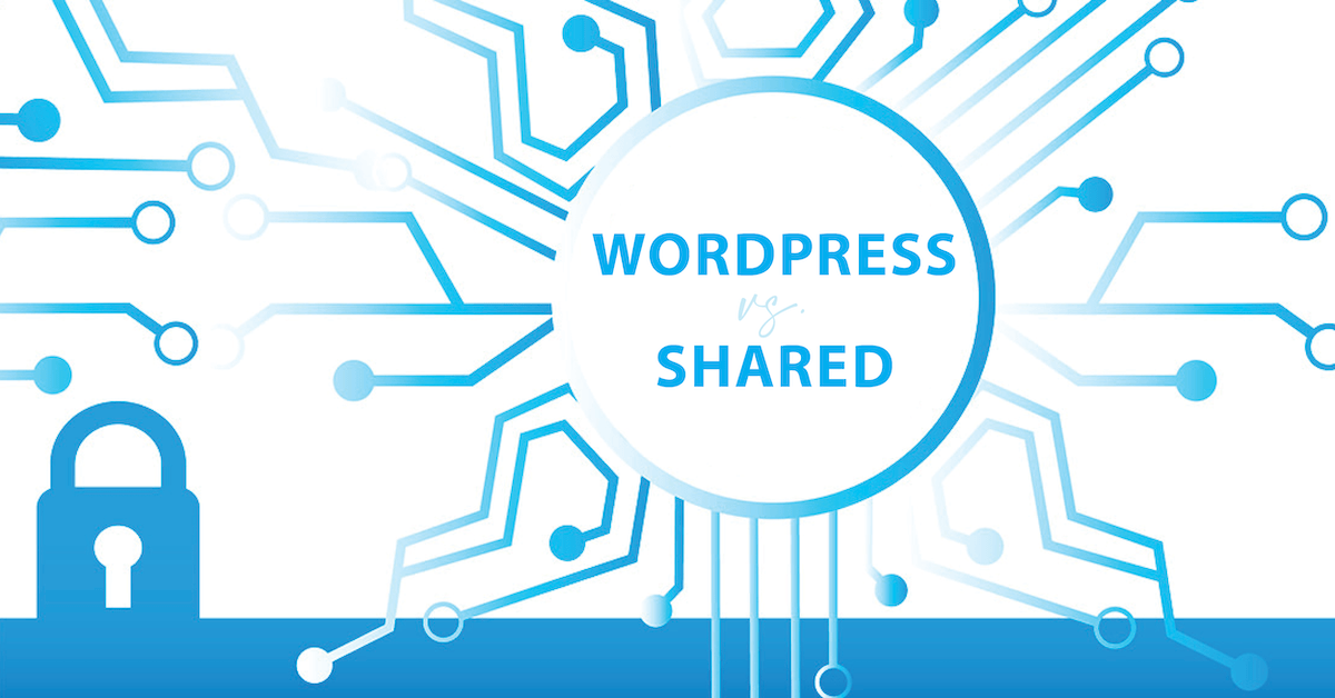 Shared Hosting vs. WordPress Hosting