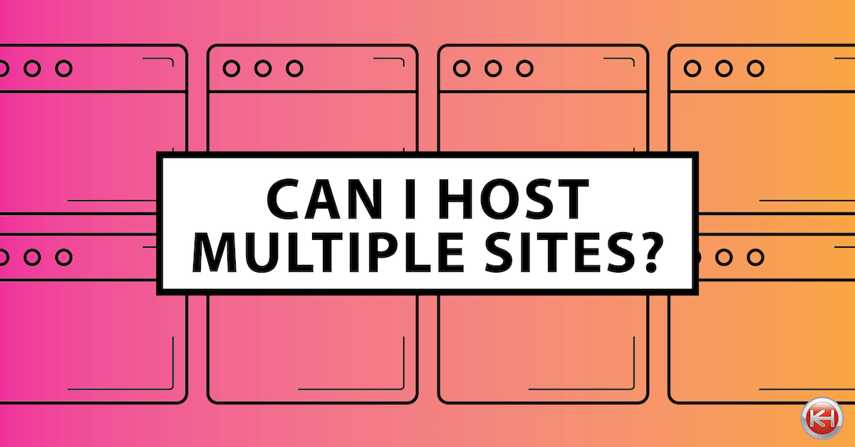 The Key To Hosting Multiple Domains