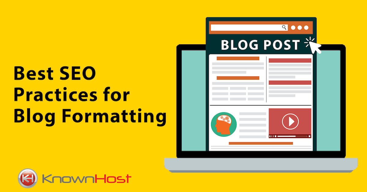 Best SEO Practices For Blog Formatting