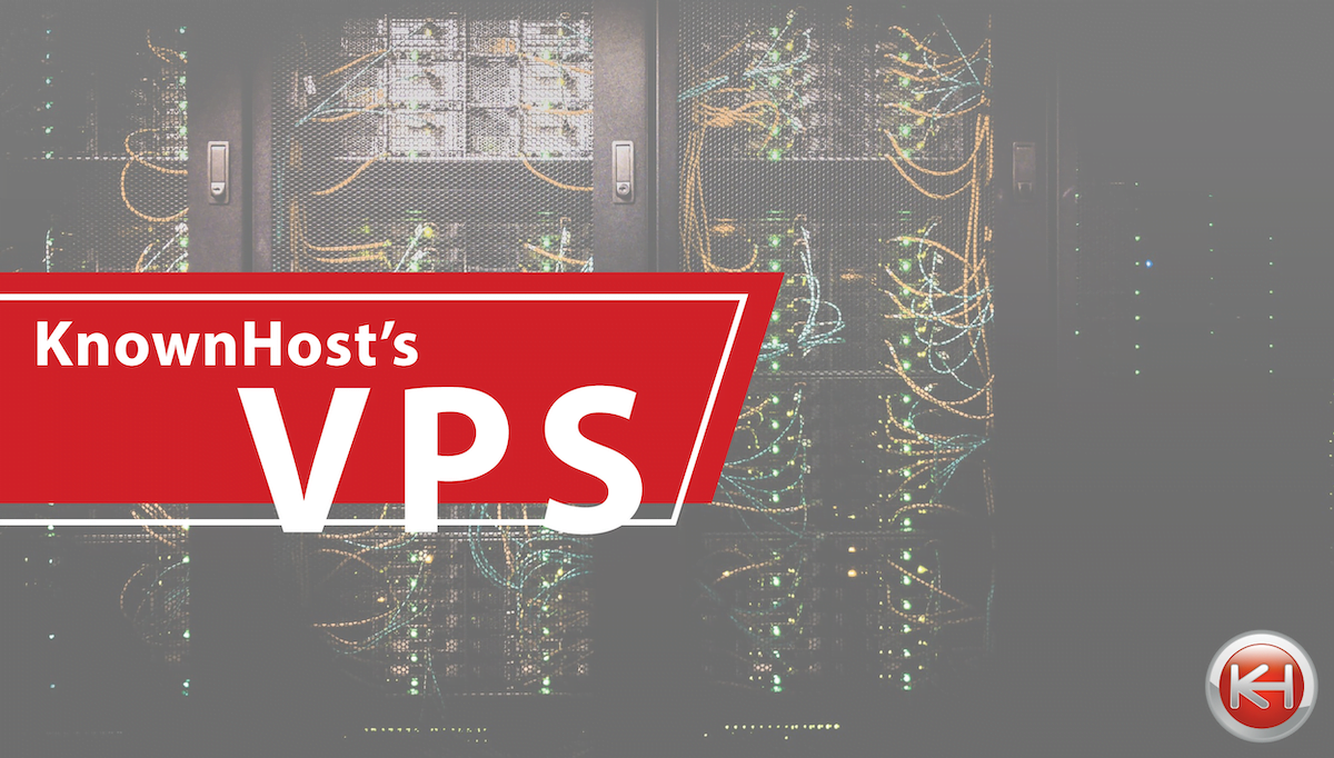 What You Actually Get With a KnownHost VPS Package