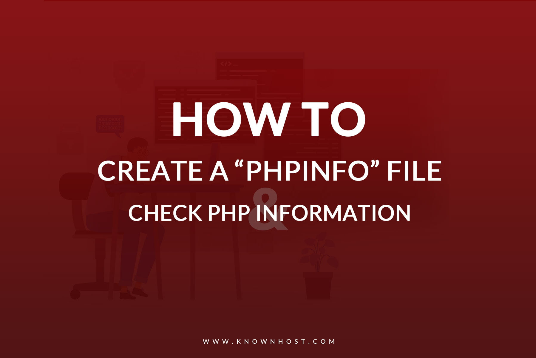 How to Create a PHPInfo File and check PHP Information?