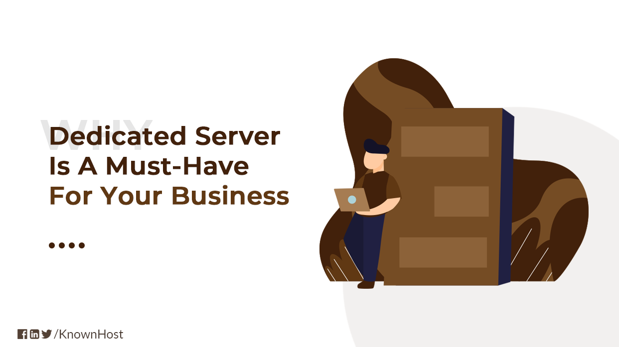 Why a Dedicated Server is a Must-Have for Your Business